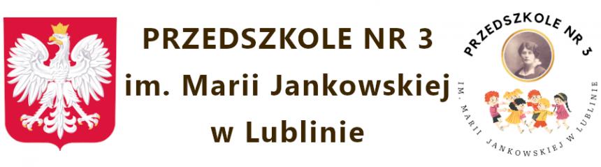 Przedszkole nr 3 im. Marii Jankowskiej w Lublinie